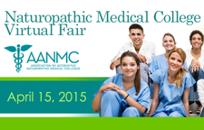 AANMC Naturopathic Medical College Virtual Fair is April 15, 2015